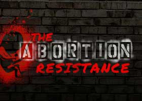 The Abortion Resistance
