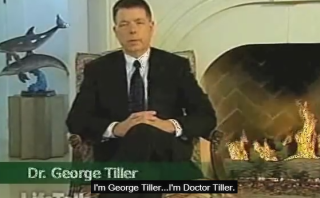 Creepy tape shows late term abortion doc George Tiller calling the baby the problem