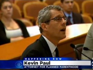 Kevin Paul Planned Parenthood Attorney