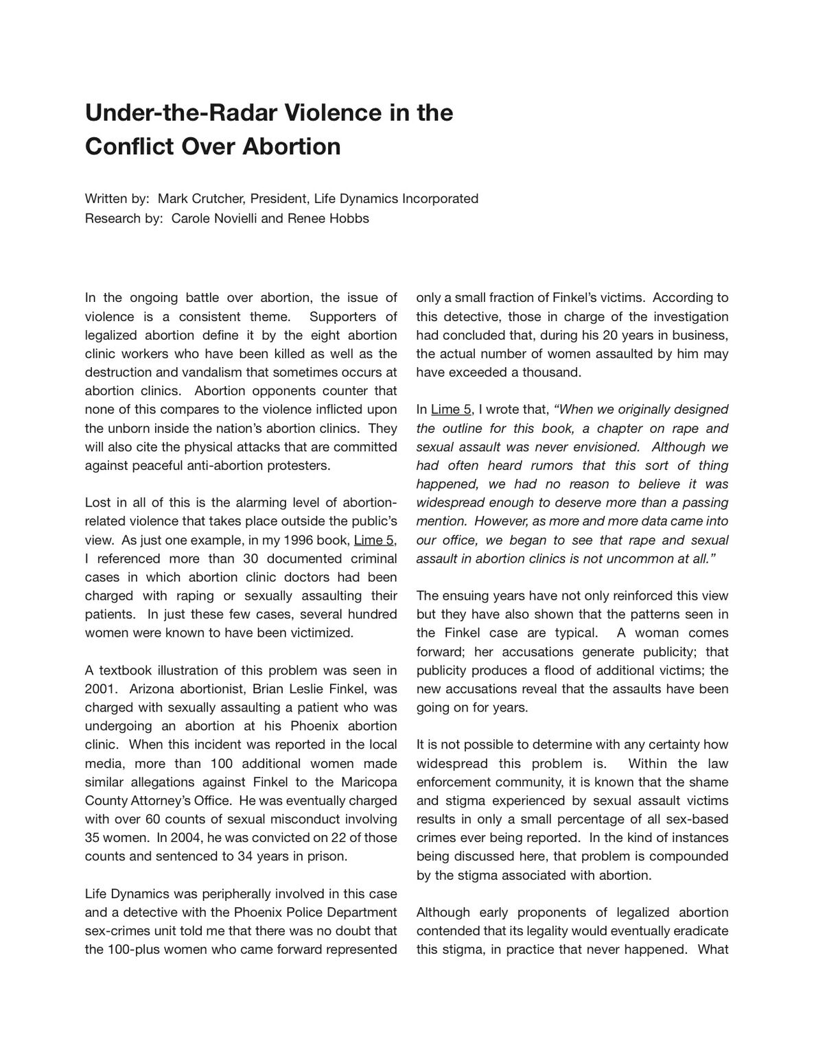The Under the Radar Pro-Choice Violence in the Conflict Over Abortion - The Real War on Women