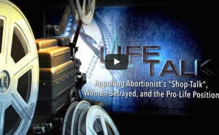 "New on LifeTalk: Abortion ""Shoptalk"" & Women Betrayed"