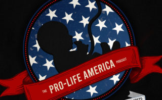 Special Preview Of Our New Podcast: Pro-Life America