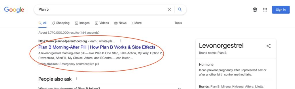 Google search for Plan B. Notice how the first result is a page on Planned Parenthood's website.